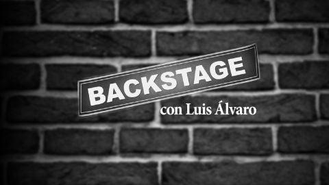 Backstage con Luis Álvaro