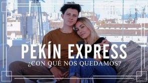 Pekín Express ¿con qué nos quedamos?