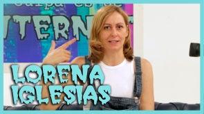 Lorena Iglesias: Molar en Internet a pesar de tu edad