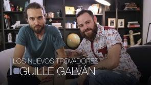Guille Galván y los nuevos trovadores