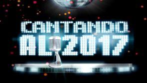 Cantando al 2017: Especial Nochevieja