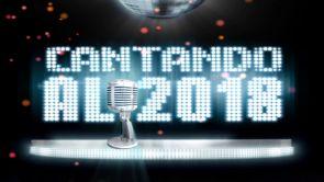 Cantando al 2018: Especial Nochevieja
