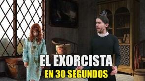 El Exorcista en 30 segundos
