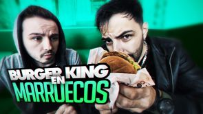 BURGER KING en Marruecos | NexxuzHD y 8cho