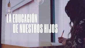 Las conclusiones sobre la educación de nuestros hijos