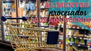 Alimentos procesados que son buenos