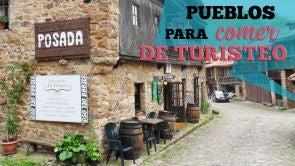 Pueblos para comer de turisteo