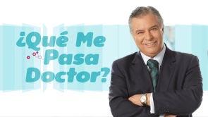 ¿QUE ME PASA DOCTOR?