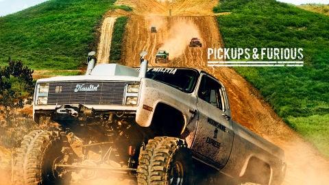 Pickups & Furious