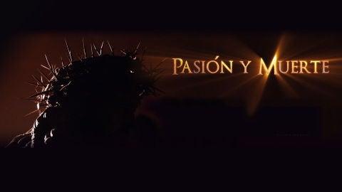 Pasión y muerte