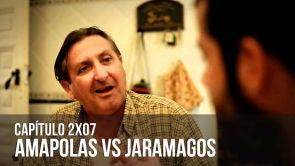 C2x07 Amapolas vs. Jaramagos
