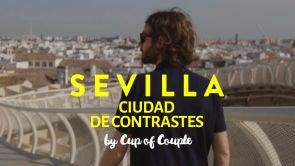 Sevilla, ciudad de contrastes