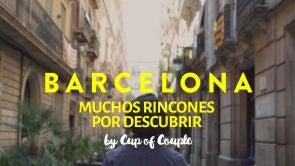 Barcelona, muchos rincones por descubrir
