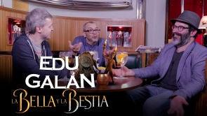 La Bella y la Bestia con Edu Galán