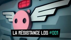 La résistance log #001