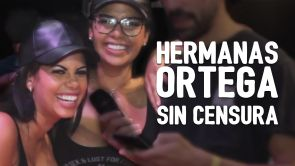 Las hermanas Ortega 2 sin censura