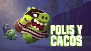 Capítulo 5: Polis y cacos