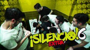 ¡Silencio 6! Extra