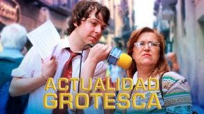 Actualidad grotesca