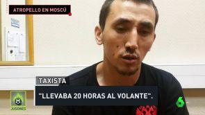 """(18-06-18) El taxista del atropello en Moscú: """"Llevaba 20 horas al volante"""""""