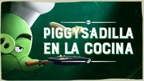 Capítulo 6: Piggysadilla en la cocina