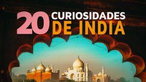 20 Curiosidades de India | El país de los mil colores 🇮🇳