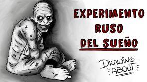 EXPERIMENTO RUSO DEL SUEÑO | Draw My Life
