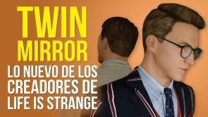 Twin Mirror, lo nuevo de los creadores de Life is Strange