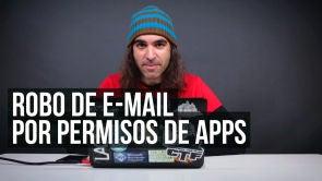 Robo de e-mail por permisos de apps