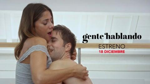 'Gente hablando' estreno 18 de diciembre