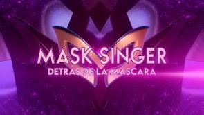 MASK SINGER: DETRÁS DE LA MÁSCARA